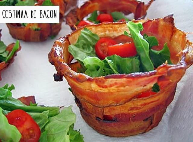 Adorei: Cestinha de Bacon