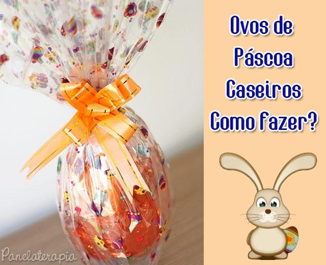 Como Fazer Ovo de Páscoa Caseiro u2013 Panelaterapia -> Como Decorar Ovo De Pascoa De Chocolate